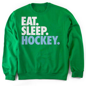Hockey Crew Neck Sweatshirt Eat. Sleep. Hockey.