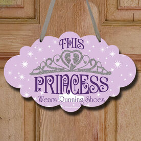 This Princess Wears Running Shoes Decorative Cloud Sign
