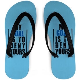Hockey Flip Flops My Goal Is To Deny Yours