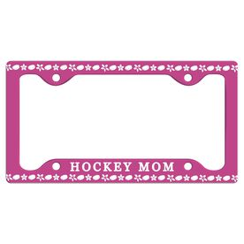 Hockey Mom License Plate Holder