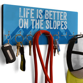 Skiing & Snowboarding Hook Board - Life is Better on the Slopes