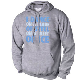 Figure Skating Standard Sweatshirt - I Dance On A Blade Of Steel