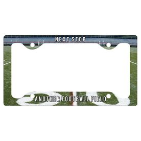 Next Stop, Another Football Field License Plate Holder