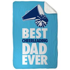 Cheerleading Sherpa Fleece Blanket Best Dad Ever
