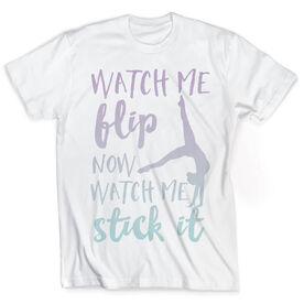 Vintage Gymnastics T-Shirt - Watch Me Flip Now Watch Me Stick It