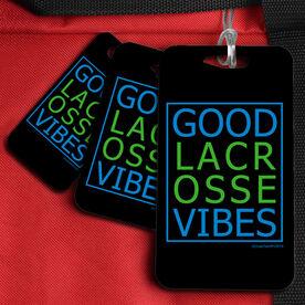 Lacrosse Bag/Luggage Tag Good Lacrosse Vibes
