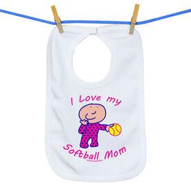 Softball Baby Bib I Love My Softball Mom