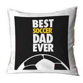 Soccer Pillow Best Dad Ever