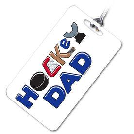 Hockey Bag/Luggage Tag Hockey Dad