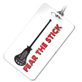 Lacrosse Bag/Luggage Tag Fear the Stick Lacrosse