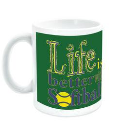 Softball Ceramic Mug Life Is Better With