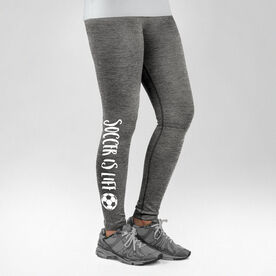 Soccer Performance Tights Soccer is Life with Soccer Ball