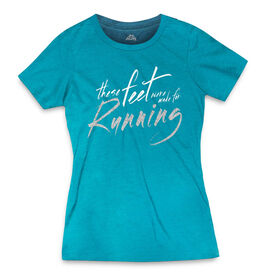 Women's Everyday Runners Tee These Feet Are Made For Running