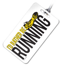 I'd Rather Be Running Personalized Sport Bag/Luggage Tag