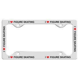 I Love Figure Skating License Plate Holder