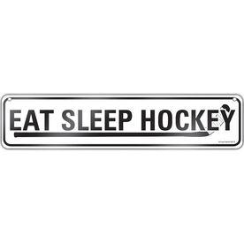 "Hockey Aluminum Room Sign Eat Sleep Hockey (4""x18"")"