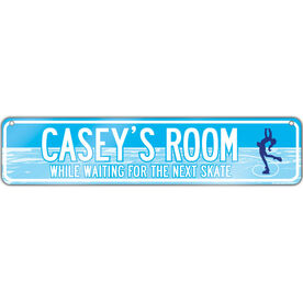 "Figure Skating Aluminum Room Sign Personalized (While Waiting for the Next Skate) (4""x18"")"