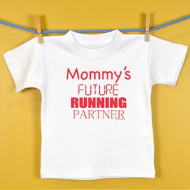 Mommy's Future Running Partner Baby T-shirt