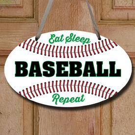 Baseball Oval Sign - Eat Sleep Baseball Repeat