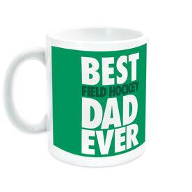 Field Hockey Ceramic Mug Best Dad Ever