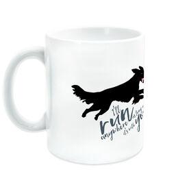 Running Ceramic Mug I'll Run Anywhere As Long As It's With You