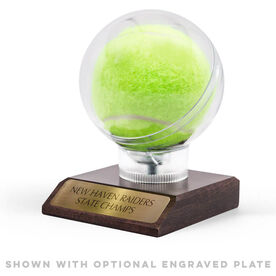 Tennis Round Ball Display With Optional Engraved Plate