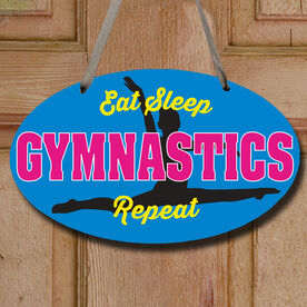 Gymnastics Oval Sign - Eat Sleep Gymnastics Repeat