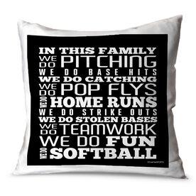 Softball Throw Pillow Softball We Do Softball