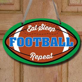 Football Oval Sign - Eat Sleep Football Repeat