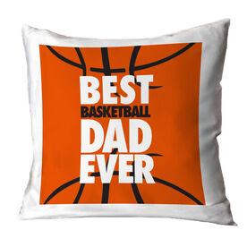 Basketball Pillow Best Dad Ever
