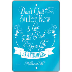 "Running 18"" X 12"" Aluminum Room Sign Don't Quit"