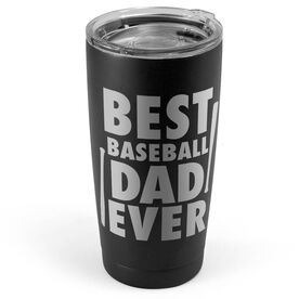 Baseball 20 oz. Double Insulated Tumbler - Best Dad Ever
