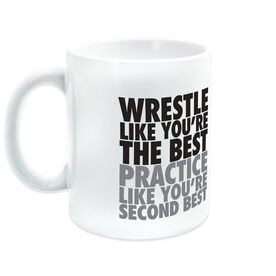 Wrestling Ceramic Mug Practice Like You're Second