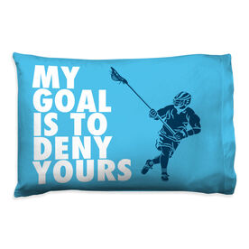 Guys Lacrosse Pillowcase - My Goal Is To Deny Yours Defenseman