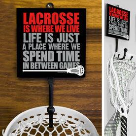 Guys Lacrosse Hook - Lacrosse Is Where We Live