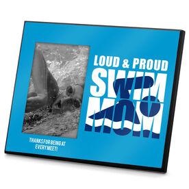 Swimming Photo Frame Loud & Proud Swim Mom