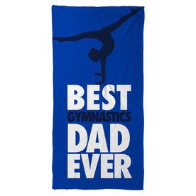 Gymnastics Beach Towel Best Dad Ever