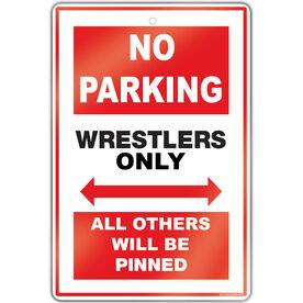 wrestling 18 x 12 aluminum room sign wrestling no parking sign - Wrestling Bedroom Decor
