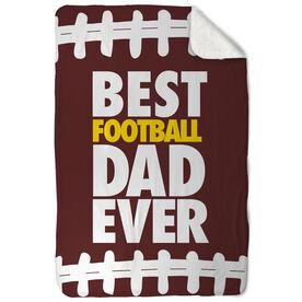 Football Sherpa Fleece Blanket Best Dad Ever