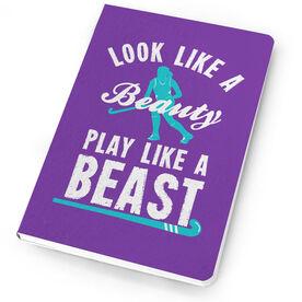 Field Hockey Notebook Look Like A Beauty, Play Like A Beast