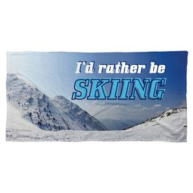 Skiing Beach Towel I'd Rather Be Skiing