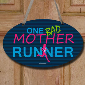 One Bad Mother Runner Decorative Oval Sign