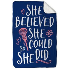 Girls Lacrosse Sherpa Fleece Blanket She Believed She Could So She Did