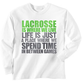 Lacrosse Long Sleeve T-Shirt - Lacrosse Is Where We Live (Stacked Green)