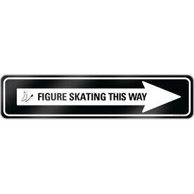 "Figure Skating Aluminum Room Sign Figure Skating This Way (4""x18"")"