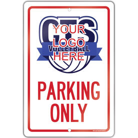 """Volleyball Aluminum Room Sign Custom Volleyball Logo Parking Only (18"""" X 12"""")"""