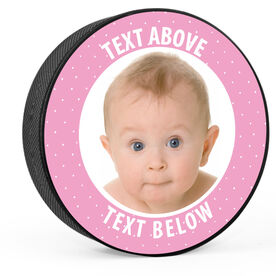 Personalized Baby Girl Photo with Text Hockey Puck