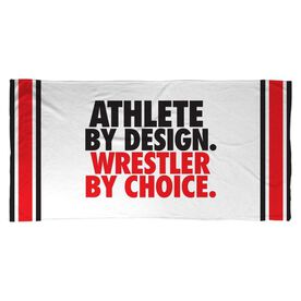 Wrestling Beach Towel Athlete By Design Wrestler By Choice