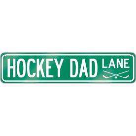 "Hockey Aluminum Room Sign Hockey Dad Lane (4""x18"")"