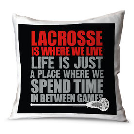 Guys Lacrosse Throw Pillow Lacrosse Is Where We Live
